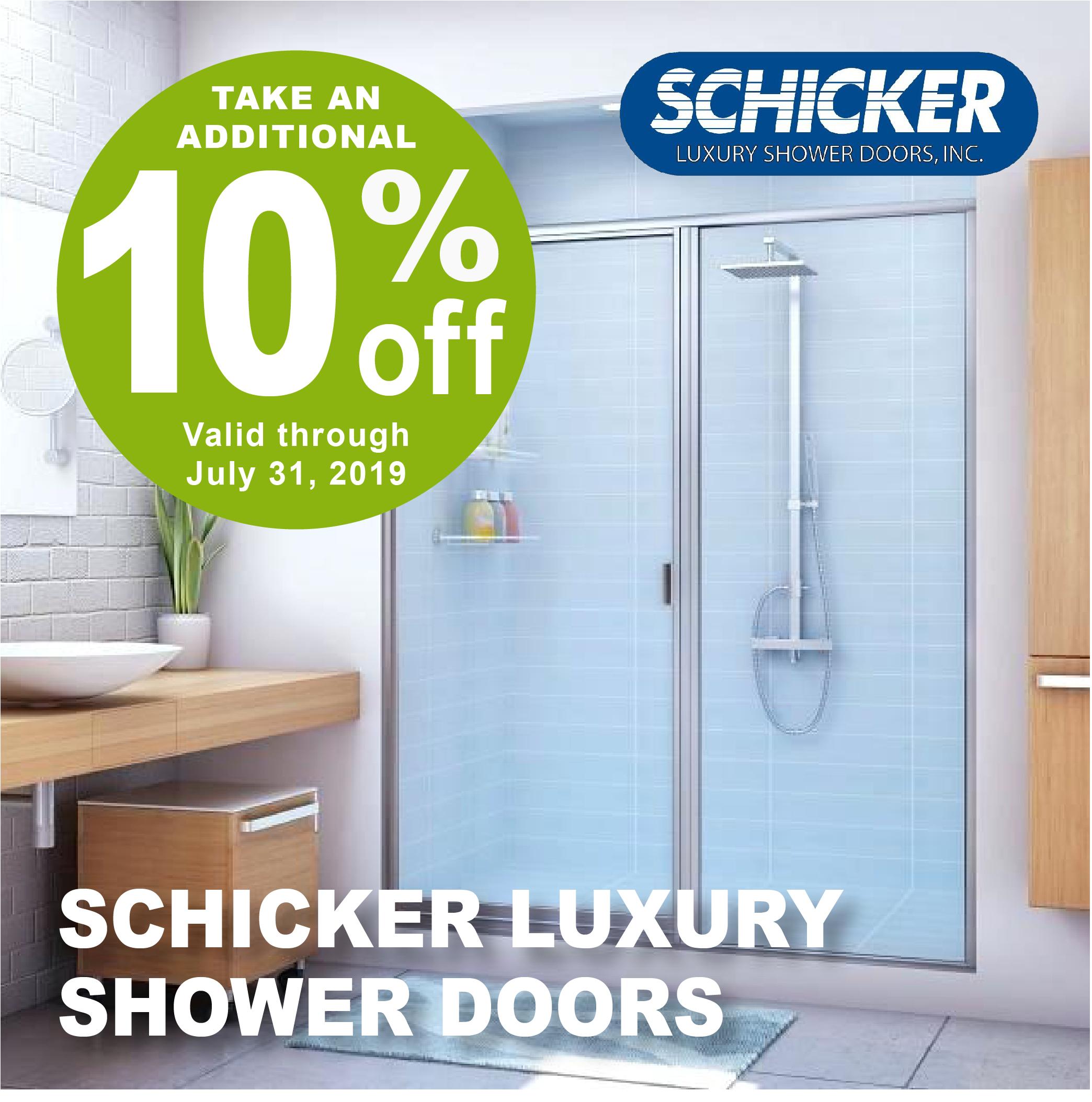 10% OFF SCHICKER LUXURY SHOWER DOORS THROUGHOUT JULY